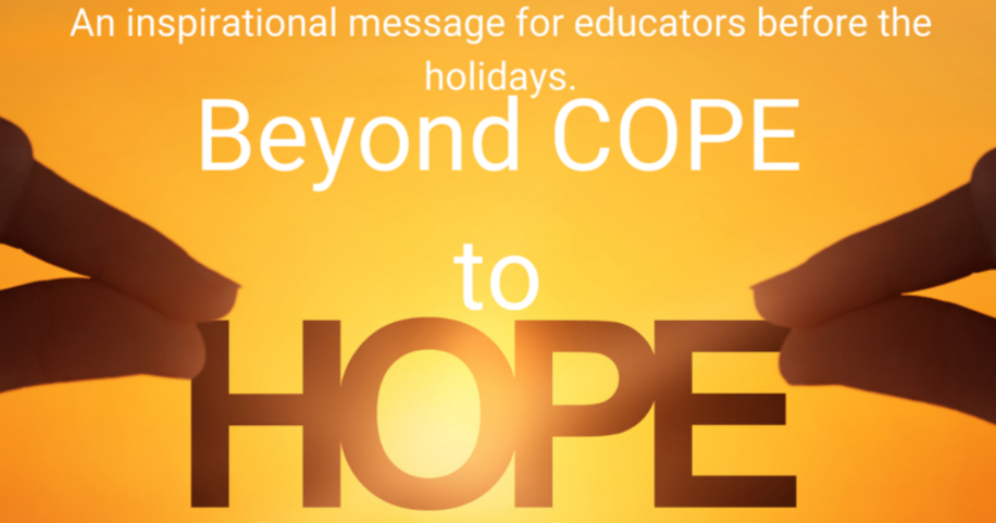 Beyond Cope to Hope